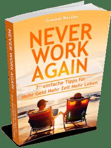 Never Work Again